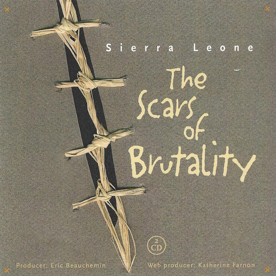 Sierra-Leone-The-Scars-of-Brutality-1